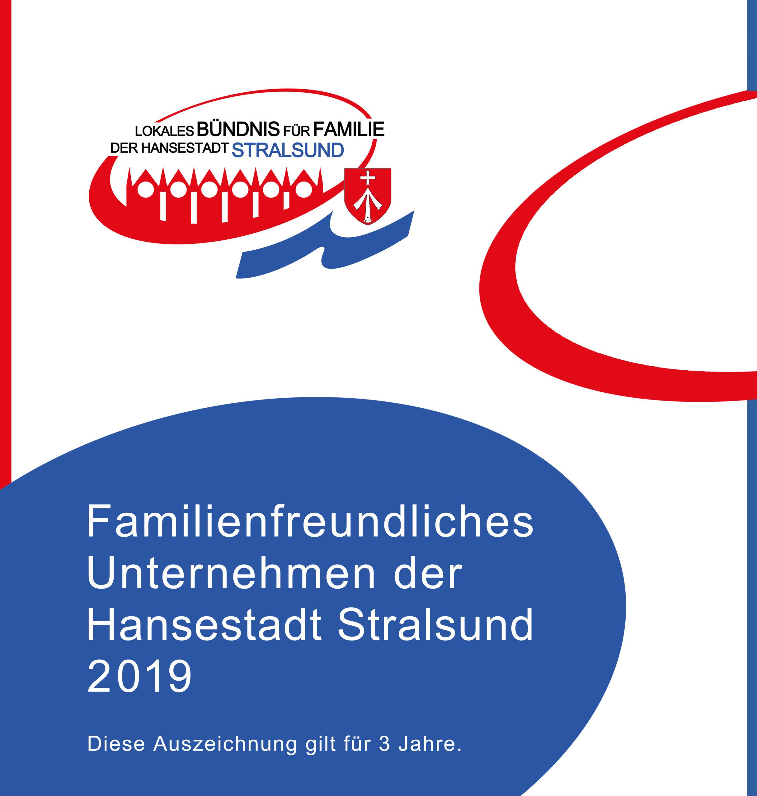 Famillienfreundliches Unternehmen der Hansestadt Stralsund 2019